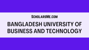 Read more about the article Bangladesh University of Business and Technology | বিইউবিটি সম্পর্কে সকল তথ্য