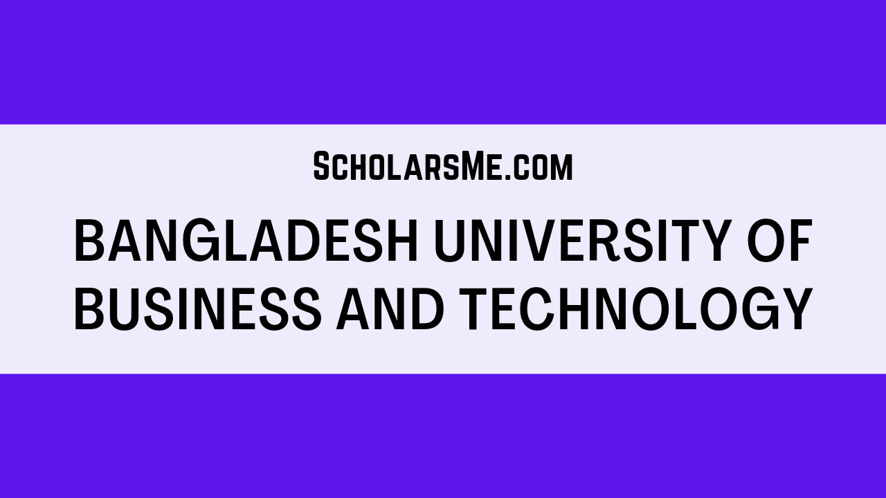 You are currently viewing Bangladesh University of Business and Technology | বিইউবিটি সম্পর্কে সকল তথ্য