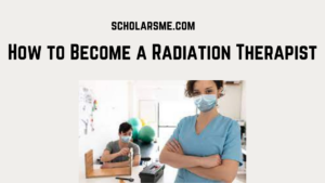 Read more about the article How to Become a Radiation Therapist