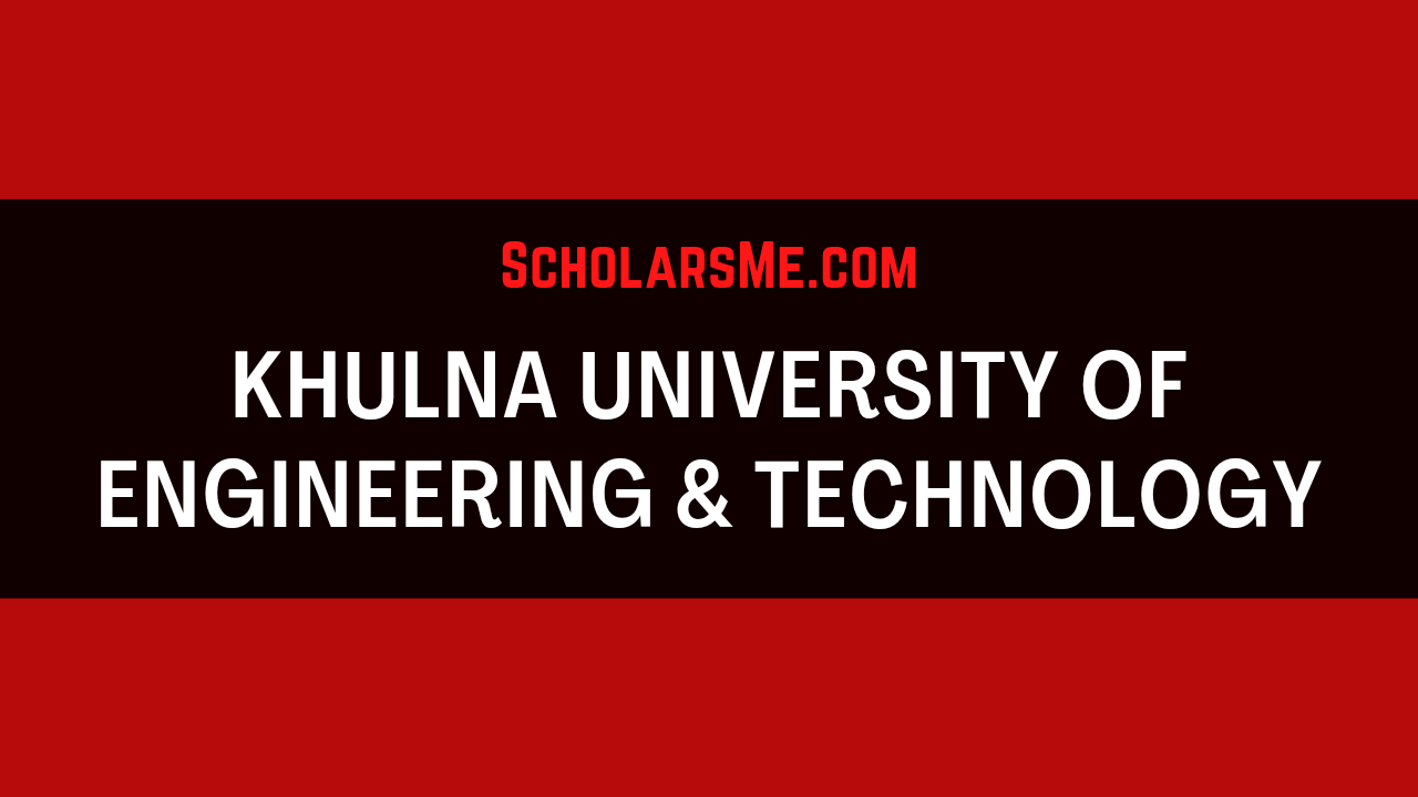 You are currently viewing Khulna University of engineering & technology | KUET এর সকল তথ্য