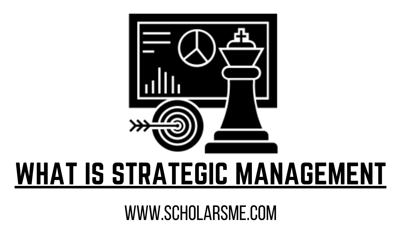 Read more about the article What is Strategic Management: Process and Definition