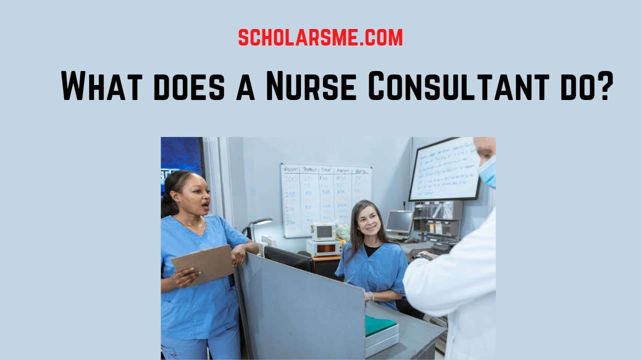 Read more about the article What does a Nurse Consultant do? And how you can become One
