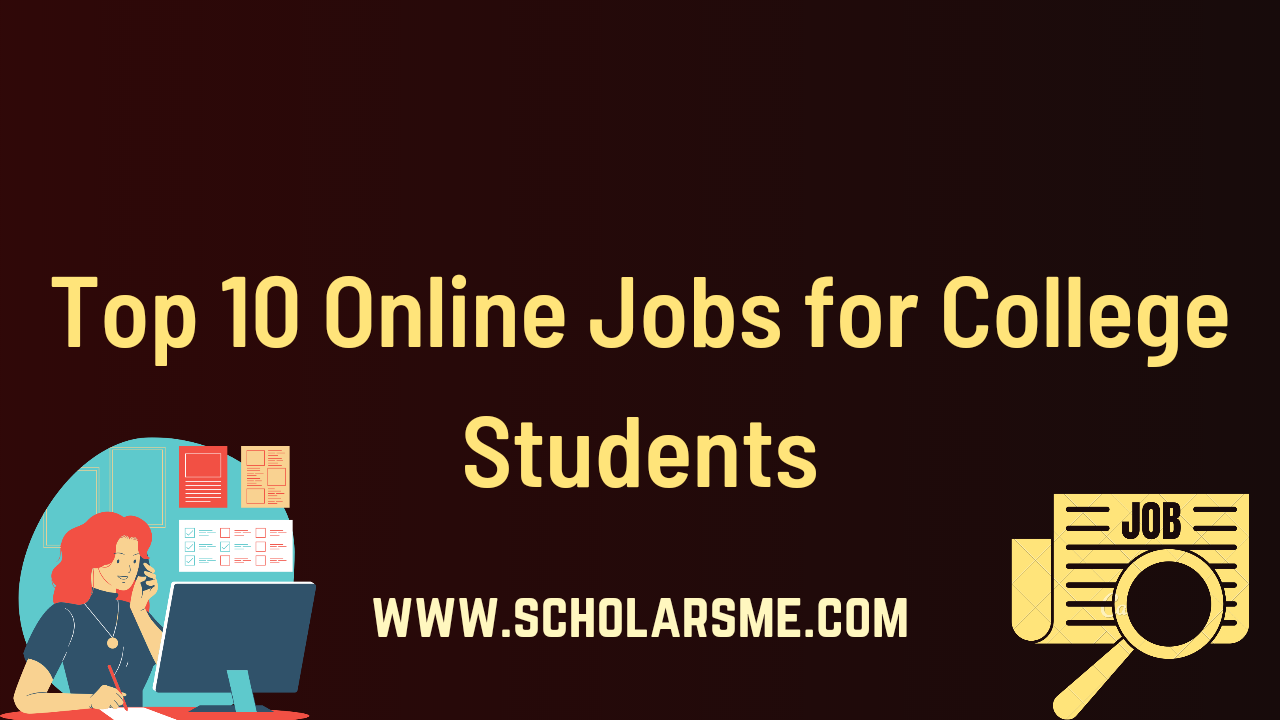 Read more about the article Top 10 Online Jobs for College Students | Earn Money Online Fast