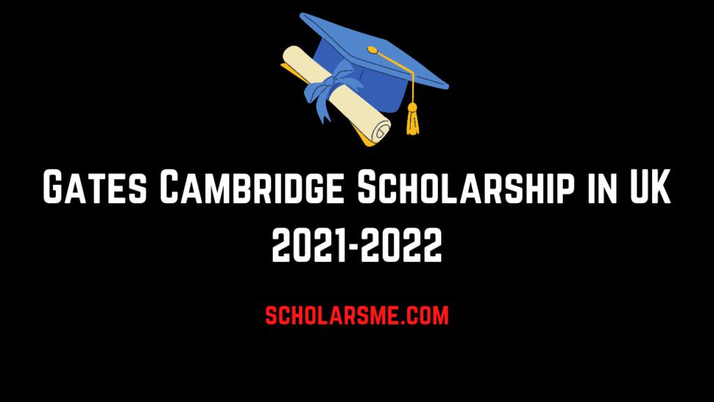 Gates Cambridge Scholarship 2021 in UK | Fully funded