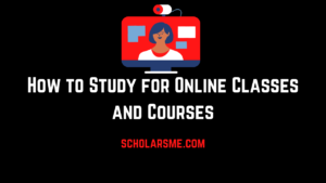 Read more about the article How to Study for Online Classes and Courses