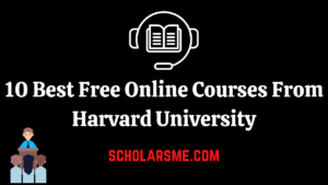 Read more about the article 10 Best Free Online Courses From Harvard University