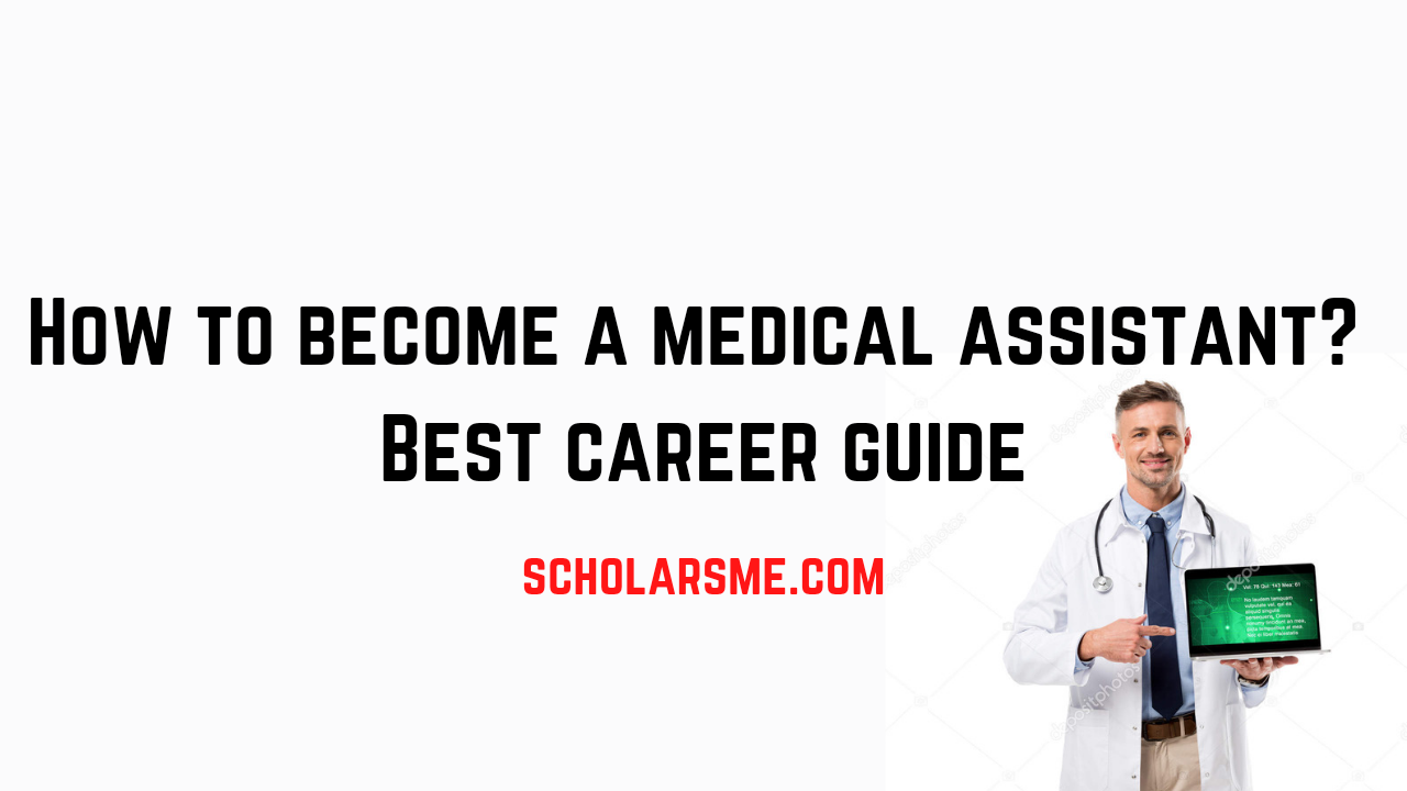Read more about the article How to Become a Medical Assistant: Best Career Guide